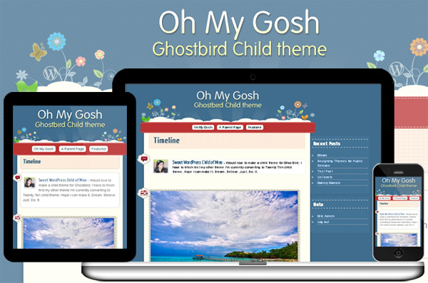 Oh My Gosh, My Ghostbird Child Theme